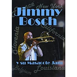 Jimmy Bosch Y Su Masacote Jam