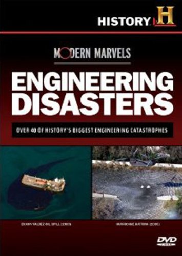 Modern Marvels - Engineering Disasters (History Channel)