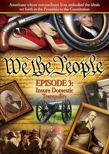We The People: Insure Domestic Tranquility, Episode 3