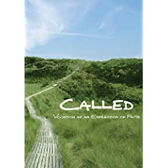 Called: Vocation An An Expression Of Faith