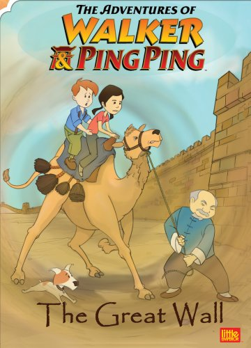 The Adventures of Walker and Ping Ping: The Great Wall (Learn Chinese)