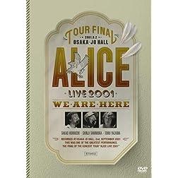 Fukkatsu Alice Final Concert 2001: Osakajo Hall