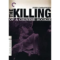 Killing of a Chinese Bookie - Criterion Collection
