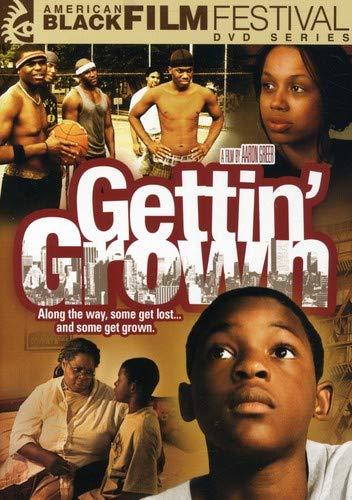 Gettin' Grown