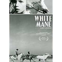 White Mane (Released by Janus Films, in association with the Criterion Collection)