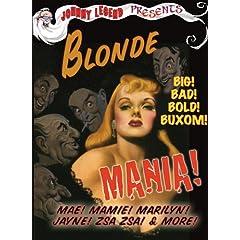 Johnny Legend Presents Blonde Mania!