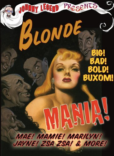 Johnny Legend Presents Blonde Mania!
