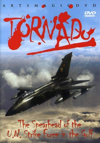 Tornado - The Spearhead of the U.N. Strike Force in the Gulf