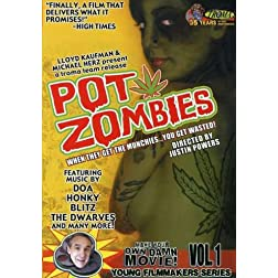 POT ZOMBIES - Make Your Own Damn Movie Young Filmmakers Series Vol. 1