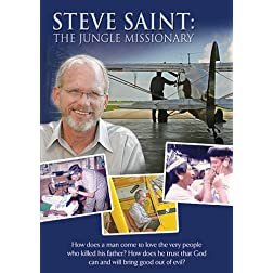 Steve Saint: The Jungle Missionary