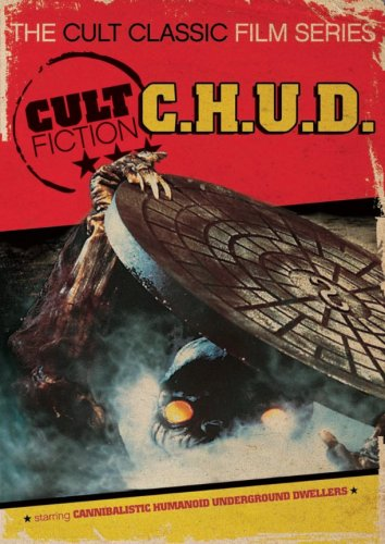 Cult Fiction: C.H.U.D.