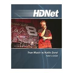 True Music w/Katie Daryl: Fate's Union [HD DVD]