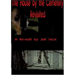The House by the Cemetery, Revisited