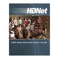2004 Dallas Mavericks Dancer Tryout [HD DVD]