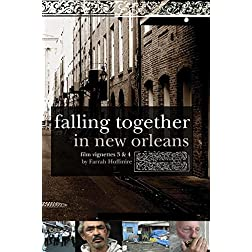 Falling Together in New Orleans - Vignettes 3 & 4