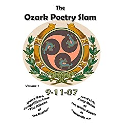 Ozark Poetry Slam Vol 1