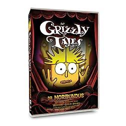 Grizzly Tales: Dr. Moribundus