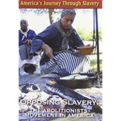 America's Journey Through Slavery: The Abolitionists Movement
