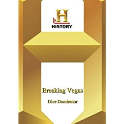 History -- Breaking Vegas:  Dice Dominator