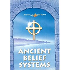 Ancient Mysteries Vol. 1: Ancient Belief Systems