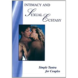 Intimacy and Sexual Ecstasy