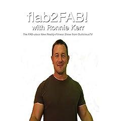 flab2FAB! with Ronnie Kerr