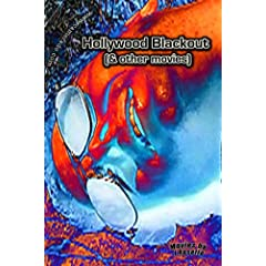 Hollywood Blackout (& Other Shorts)