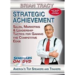 Strategic Achievement - Sales, Marketing & Leadership Tactics for Gaining the Competitive Edge - DVD Training Video