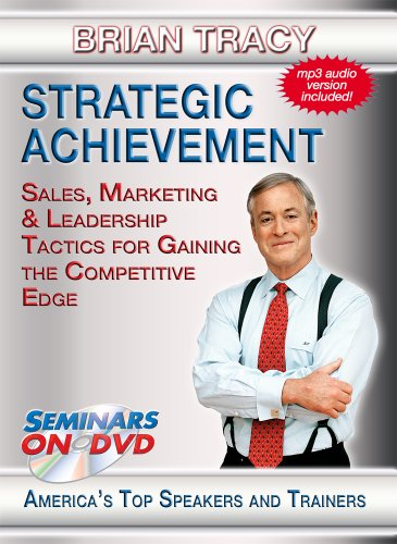 Strategic Achievement - Sales, Marketing & Leadership Tactics for Gaining the Competitive Edge - DVD Training Video