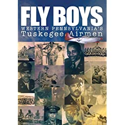 Fly Boys: Western Pennsylvania Tuskegee Airmen