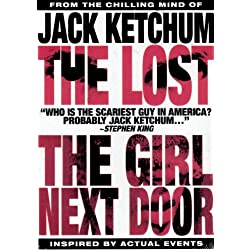 The Jack Ketchum 2 Discs: Girl Next Door/The Lost