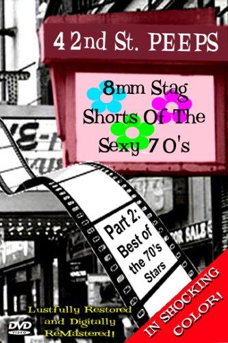 42nd Street Peeps Vol 2: Best of the 70's Stars