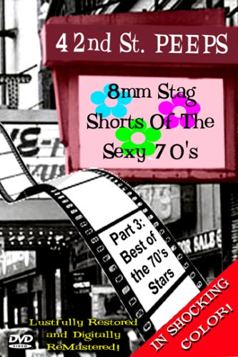 42ns Street Peeps Vol 3: Best of the 70's Stars
