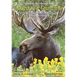 Yellowstone and Grand Teton - Seasons of the National Parks