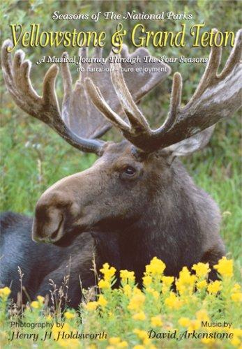 Yellowstone and Grand Teton - Seasons of the National Parks