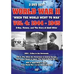 World War II: When the World Went to War, Vol. 4 - 1944-1945
