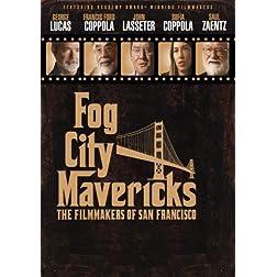 Fog City Mavericks: The Filmakers of San Francisco