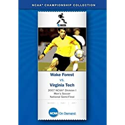 2007 NCAA Division I  Men's Soccer National Semi-Final - Wake Forest vs. Virginia Tech