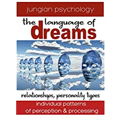 LANGUAGE OF DREAMS: RELATIONSHIPS: PERSONALITY TYPES.