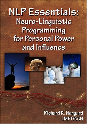 NLP Essentials:  Neuro-Linguistic Programming for Personal Power and Influence (2 DVD's)