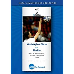 2002 NCAA Division I  Women's Volleyball Finals - Washington State vs. Florida