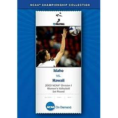 2003 NCAA Division I Women's Volleyball - Idaho vs. Hawaii