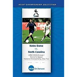 1994 NCAA Division I Women's Soccer National Championship - Notre Dame vs. North Carolina
