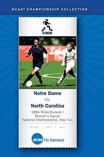 1994 NCAA Division I Women's Soccer National Championship - Notre Dame vs. North Carolina