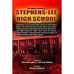 The Mighty Heroes of Stephens-Lee High School