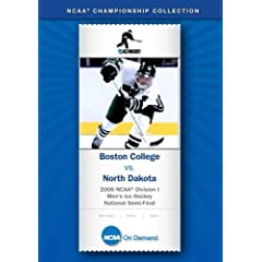 2006 NCAA Division I  Men's Ice Hockey National Semi-Final - Boston College vs. North Dakota