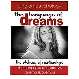 LANGUAGE OF DREAMS: THE ALCHEMY OF RELATIONSHIPS.