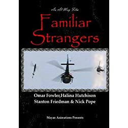 Familiar Strangers-Widescreen