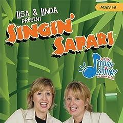 Lisa & Linda Present Singin' Safari