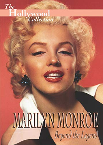 Hollywood Collection: Marilyn Monroe Beyond the Legend